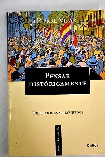 9788474238518: Pensar Historicamente (Spanish Edition)