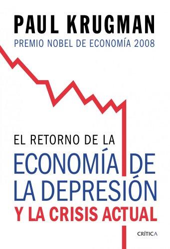 9788474238570: El retorno de la economía de la depresión: y la crisis actual (Letras de Crítica)