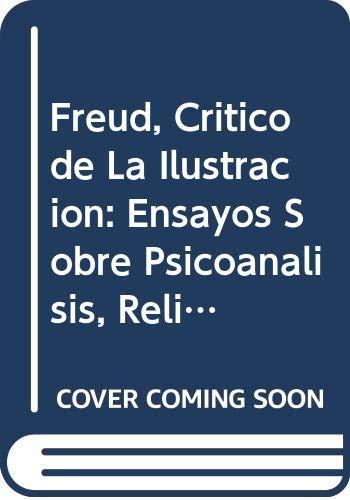 9788474238679: Freud, crítico de la Ilustración (Critica Filosofia)