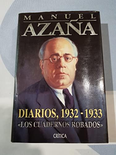 Diarios, 1932-1933: Los Cuadernos Robados: Azana, Manuel