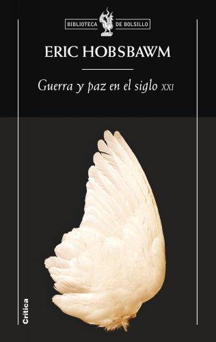 9788474238723: Guerra y paz en el siglo XXI (Biblioteca de Bolsillo)