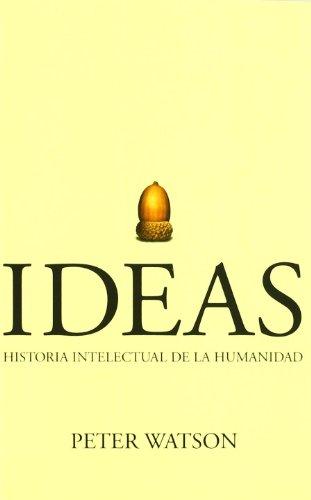 9788474239171: Ideas - historia intelectual de la humanidad