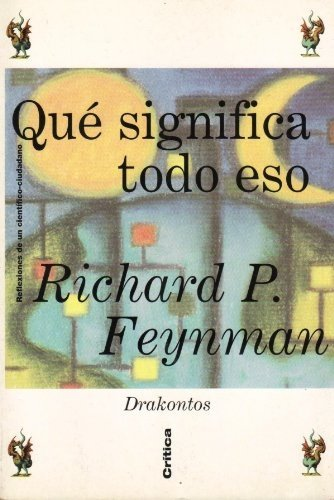 Que Significa Todo Eso (Spanish Edition) (8474239222) by Feynman, Richard Phillips