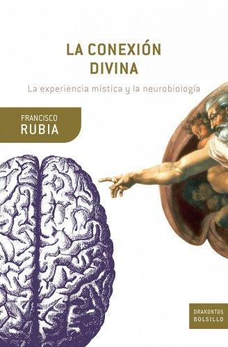 9788474239324: La conexión divina: La experiencia mística y la neurobiología (Drakontos Bolsillo)