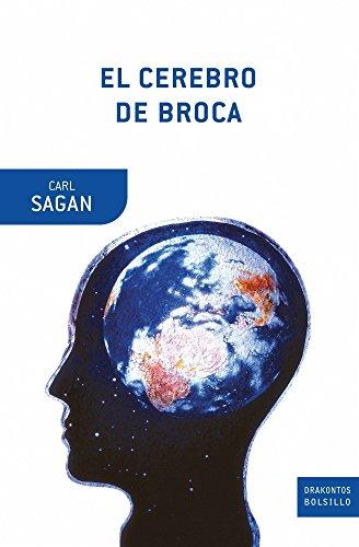 El cerebro de broca . - Sagan, Carl
