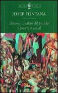 9788474239478: Historia - Analisis del Pasado y Proyecto Social (Spanish Edition)