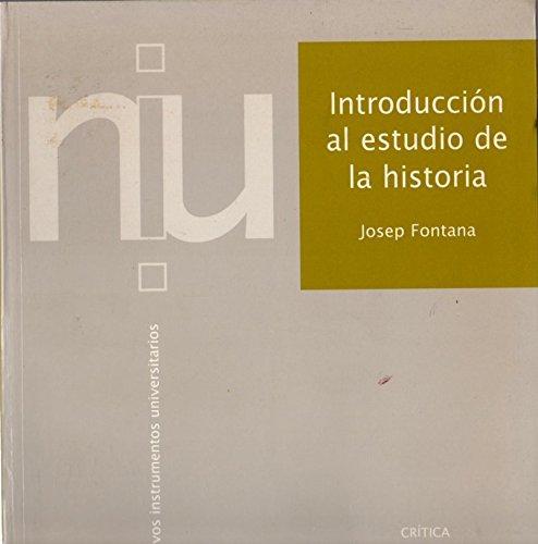 9788474239546: Introducción al estudio de la historia