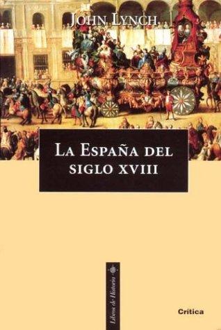 9788474239614: La Espana del Siglo XVIII (Spanish Edition)