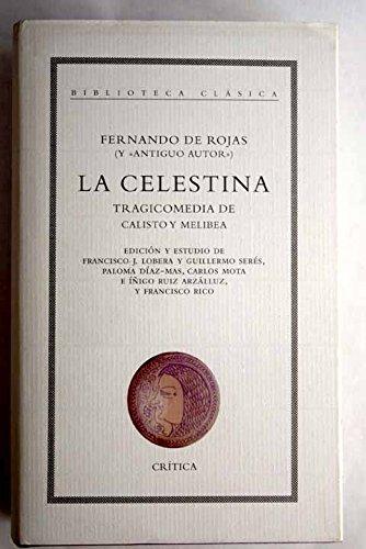 9788474239683: La Celestina: Tragicomedia de Calisto y Melibea (Biblioteca clásica)