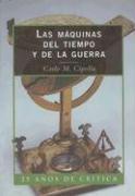 9788474239904: Las máquinas del tiempo y guerra (Libros de Historia (Critica)) (Spanish Edition)