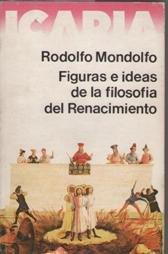 Figuras e Ideas De La Filosofia Del: Mondolfo, Rodolfo