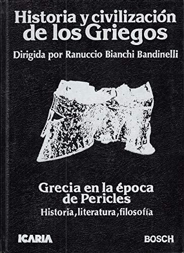 9788474260700: Historia y civilizacion de los griegos 3. Grecia en la epoca de p.