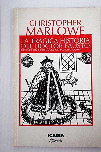 Tragica Historia Del Doctor Fausto: Marlowe, Christopher