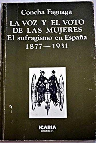 9788474261073: La voz y el voto de las mujeres, 1877-1931 (Antrazyt)