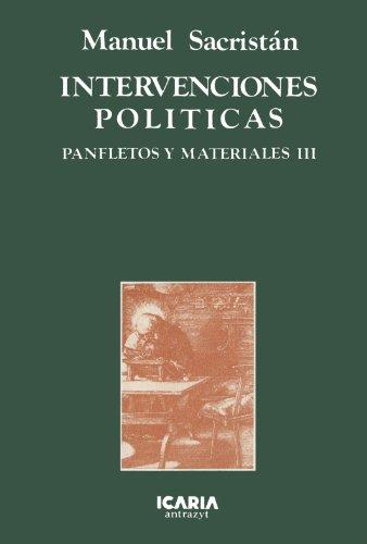 Intervenciones políticas (Antrazyt) (Spanish Edition): Sacristán, Manuel