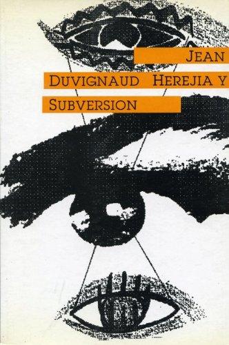 9788474261707: Herejía y subversión : ensayos sobre la anomía (Antrazyt)