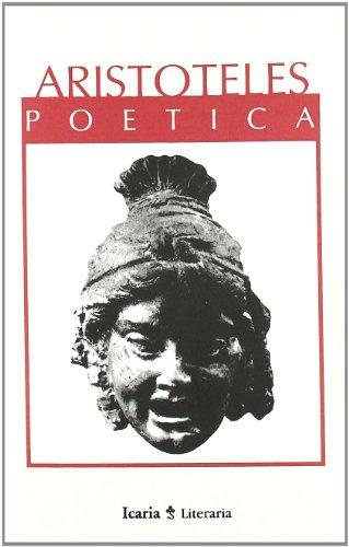 POETICA - ARISTÓTELES (Estagira, Macedonia 384-322 a. de J.C.)