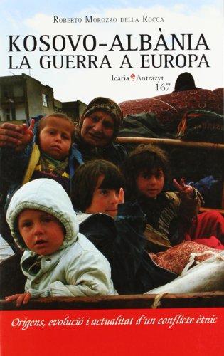 9788474265163: Kosovo-Albania La Guerra a Europa (Antrazyt)