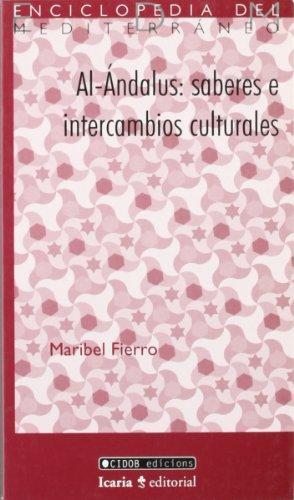 9788474265286: Al-Ándalus: saberes e intercambios culturales (Enciclopedia del Mediterráneo)