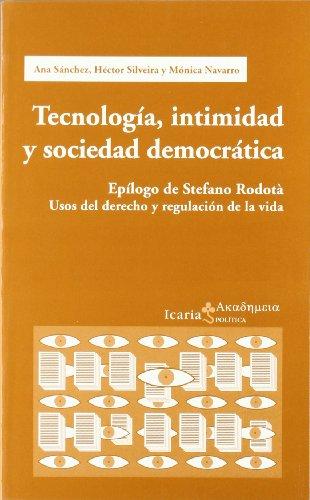 9788474266191: TECNOLOGIA, INTIMIDAD Y SOC. DEMOCRATICA ((2) Serie Roja)