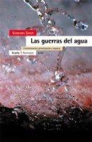 9788474266986: Las guerras del agua: Contaminación, privatización y negocio (Antrazyt)