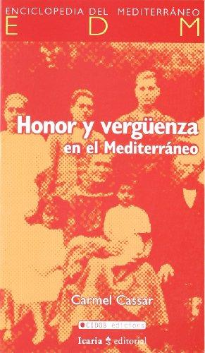 9788474267488: Honor y vergüenza en el Mediterráneo
