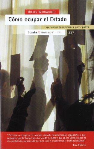 9788474268225: Cómo ocupar el Estado: Experiencias de democracia participativa (Antrazyt)