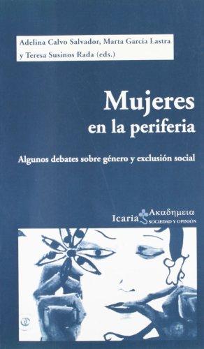 9788474268867: Mujeres en la periferia : algunos debates sobre género y exclusión social