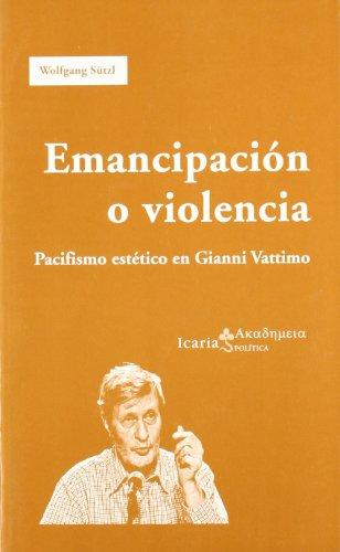 9788474269031: Emancipación O Violencia