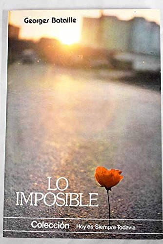 9788474270334: Lo imposible