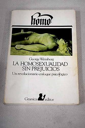 9788474320176: La homosexualidad sin prejuicios : un revolucionario enfoque psicológico