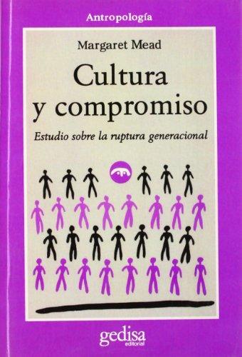 Cultura Y Compromiso (Spanish Edition): Margaret Mead
