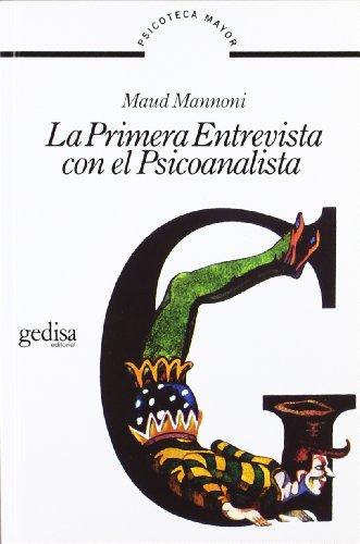9788474320572: La Primera Entrevista Con El Psicoanalista (Psicoteca Mayor)