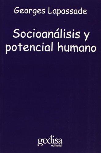 SOCIOANÁLISIS Y POTENCIAL HUMANO: Lapassade, Georges