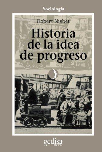 9788474321128: Historia de la idea de progreso