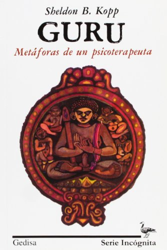 Guru (Spanish Edition) (8474321190) by Sheldon B. Kopp