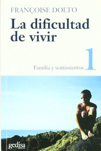 9788474321593: La dificultad de vivir vol. I (Psicoteca Mayor) (Spanish Edition)