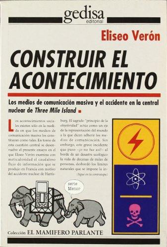 9788474321777: Construir El Acontecimiento (El Mamifero Parlante)