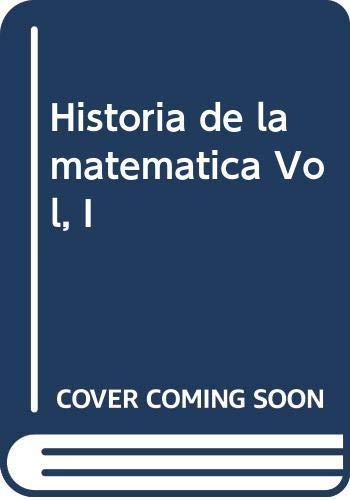 9788474322071: Historia de las matematicas (vol.1)