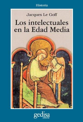 Los intelectuales en la edad media (Cla-de-ma) (Spanish Edition) (9788474322514) by Le Goff, Jacques