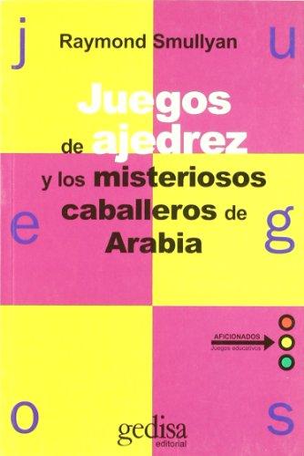 Juegos de Ajedrez y Los Misticos Caballos (Spanish Edition) (847432260X) by Smullyan, Raymond M.