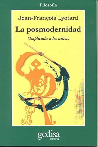 9788474322668: La Posmodernidad (Explicada a Los Niños) (Cla-de-ma) (Spanish Edition)