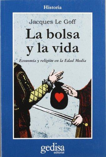 9788474322705: La Bolsa y La Vida (Spanish Edition)