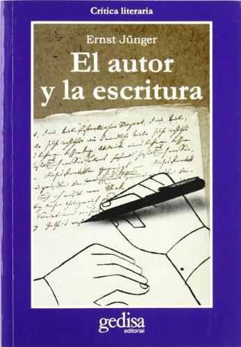 9788474322729: El autor y la escritura