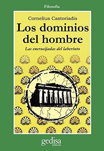 9788474322996: Los Dominios Del Hombre: Las encrucijadas del laberinto (Spanish Edition)