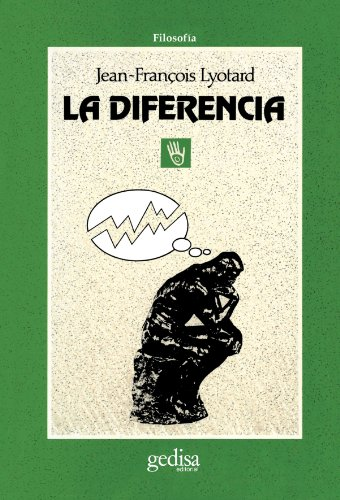 La diferencia: Lyotard, Jean-François