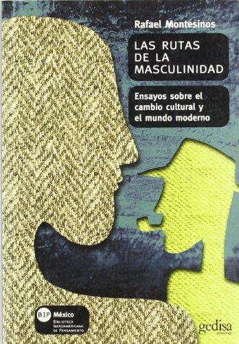 Las Rutas de La Masculinidad / Roots: Montesinos, Rafael