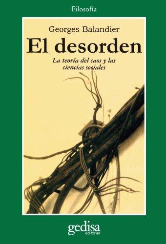 9788474323528: El Desorden (Spanish Edition)