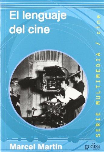 El Lenguaje del cine (Spanish Edition): Marcel Martin