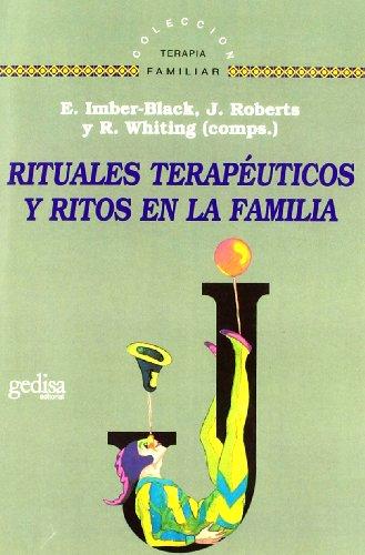 9788474323924: Rituales terapeuticos y ritos en la familia (Terapia Familiar) (Spanish Edition)